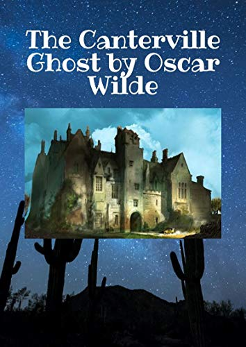 Oscar Wilde : The Canterville Ghost (English Edition)