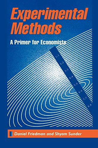 Compare Textbook Prices for Experimental Methods: A Primer for Economists 1st Edition ISBN 9780521456821 by Friedman, Daniel