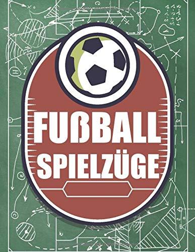 Fußball Spielzüge: Fußballfelder zum Ausfüllen und Taktieren - Trainermappe für Fußballtrainer -  Trainerbedarf und Geschenk für Trainer