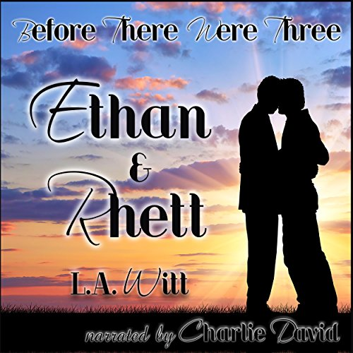 Before There Were Three: Ethan & Rhett audiobook cover art