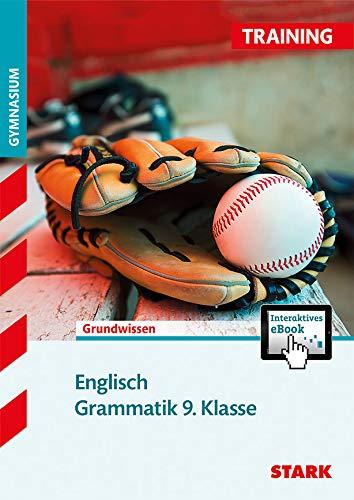 STARK Training Gymnasium - Englisch Grammatik 9. Klasse