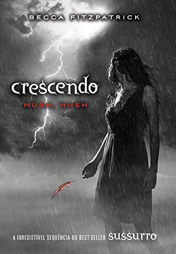 Crescendo: (Série hush. hush vol. 2)