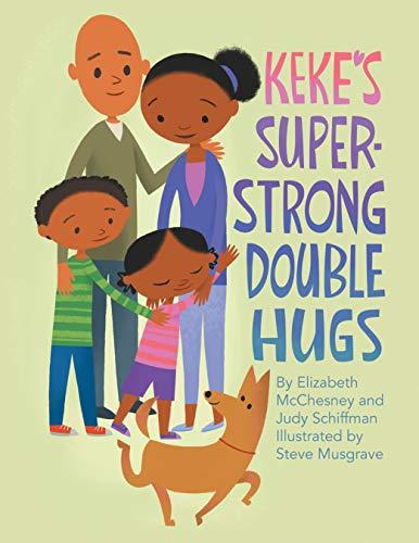 Keke's Super-Strong Double Hugs (English Edition)