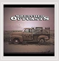 Wretched Outcasts