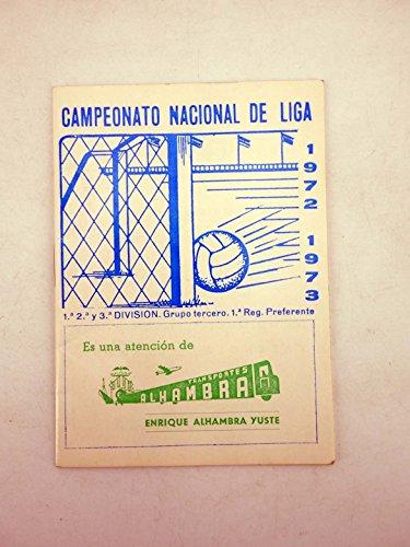 CALENDARIO CAMPEONATO NACIONAL DE LIGA 1972 1973. Transportes Alhambra Valencia