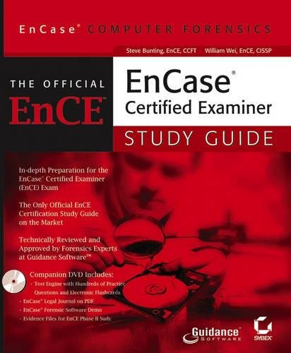 EnCase Computer Forensics: The Official EnCE: EnCase Certified Examiner Study Guide: The Official EnCE - Computer Forensics Certified Examiner