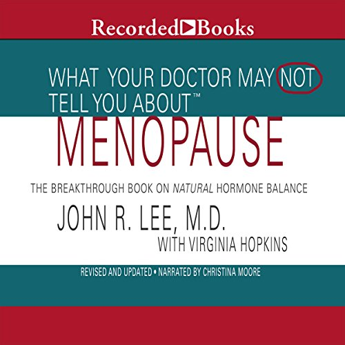 What Your Doctor May Not Tell You About Menopause audiobook cover art