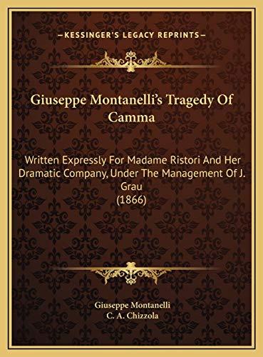 Giuseppe Montanelli's Tragedy of Camma