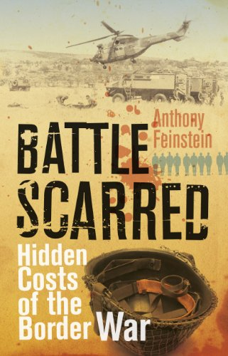Battle Scarred: Hidden costs of the Border War (English Edition)