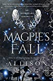 Magpie's Fall (The IronHeart Chronicles)