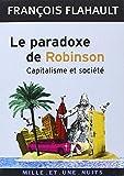Le paradoxe de Robinson - Capitalisme et société