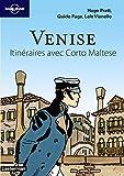 Venise - Itinéraires avec Corto Maltese