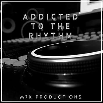 Addicted to the Rhythm