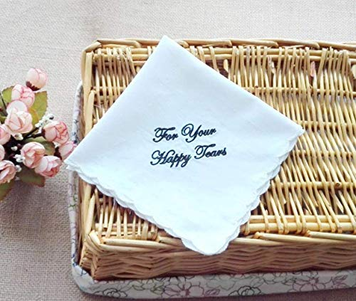 For Your Happy Tears Embroidered Handkerchief- Your choice of thread color
