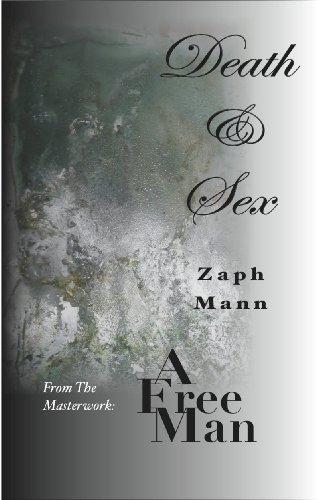 Death & Sex (A Free Man Book 2) (English Edition)