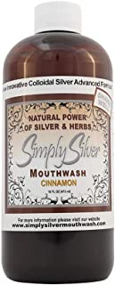 Simply Silver Mouthwash Cinnamon Flavor-All Natural Colloidal Silver Mouthwash with Patent Pending Formula, Alcohol and Fluoride Free, 16 oz