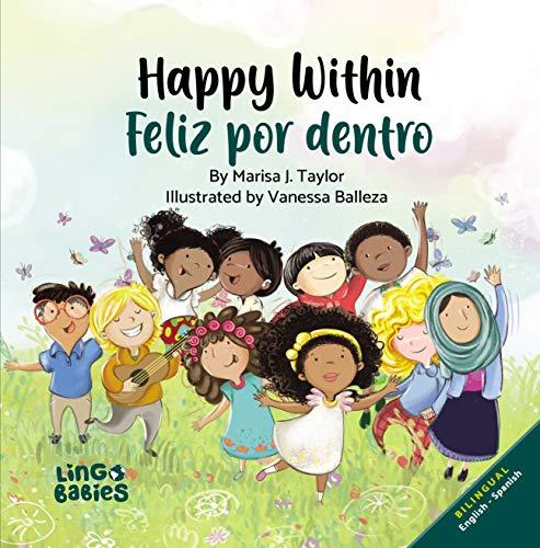 Happy within / Feliz por dentro : Bilingual Children's book Spanish English for kids ages 2-6
