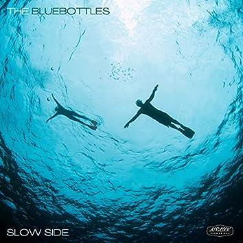 Slow Side