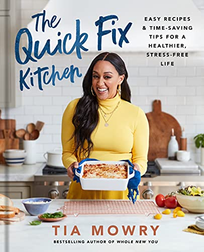 The Quick Fix Kitchen: Easy Recipes and Time-Saving Tips for a Healthier, Stress-Free Life: A Cookbook (English Edition)