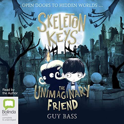 Skeleton Keys: The Unimaginary Friend cover art