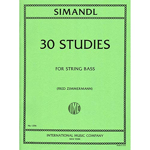 Simandl - 30 Studies For the Development of Tone For Bass Published by International Music Company