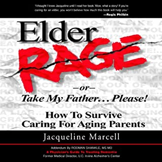 Elder Rage, or Take My Father... Please! audiobook cover art