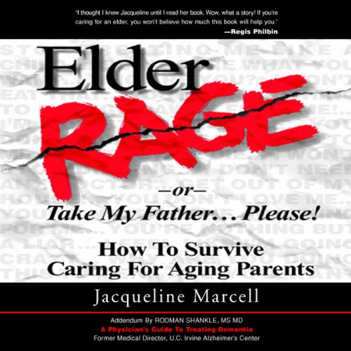 Elder Rage, or Take My Father... Please! cover art