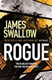 Swallow, J: Rogue: The blockbuster espionage thriller (The Marc Dane series) - James Swallow