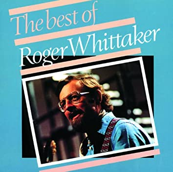 The Best Of Roger Whittaker