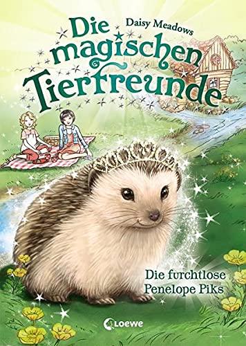 Die magischen Tierfreunde 6 - Die furchtlose Penelope Piks: Kinderbuch ab 7 Jahre
