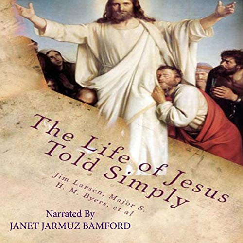 The Life of Jesus Told Simply cover art