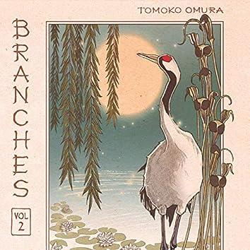 Branches, Vol. 2