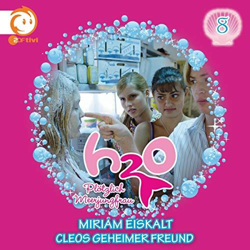 Miriam eiskalt / Cleos geheimer Freund Titelbild