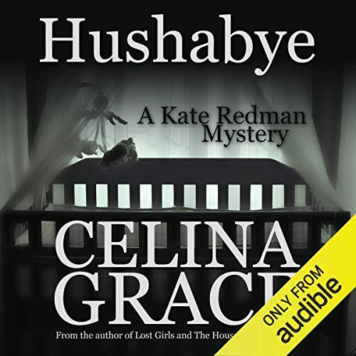 Hushabye: A Kate Redman Mystery, Book 1 Titelbild