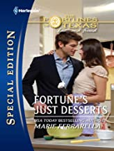 Fortune's Just Desserts (The Fortunes of Texas: Lost...and Found Book 2107)