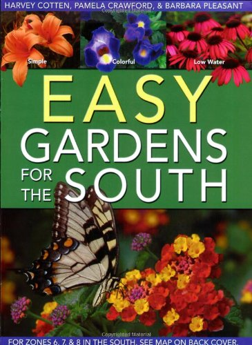 Easy Gardens for the South