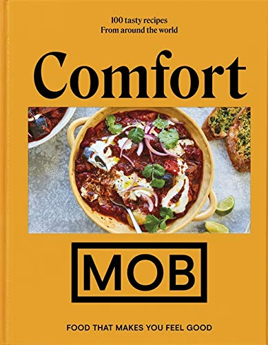 Comfort MOB: Food That Makes You Feel Good