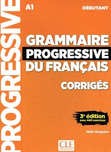 Grammaire progressive du francais - Nouvelle edition: Avec 400 Exercices