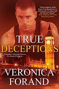 True Deceptions (True Lies Book 2) by [Veronica Forand]