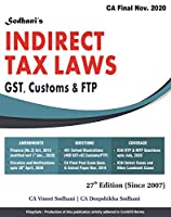 Sodhanis CA Final Indirect Tax MainBook Ed. 27 for Nov2020 (491-Illus) [As per ICAI Guidelines dt 15-July-2020]