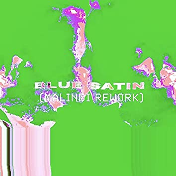 Blue Satin (Malindi Rework)