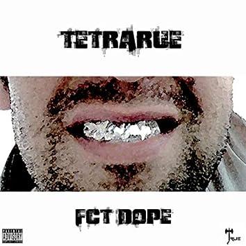 FCT Dope
