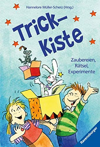Trick-Kiste: 1000 Langeweiler-Killer-Tipps (Ravensburger Taschenbücher)