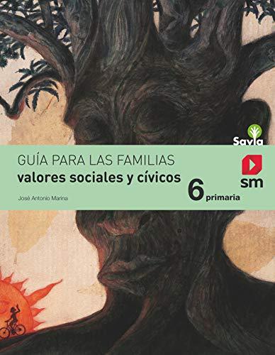 Valores sociales y cívicos. 6 Primaria. Savia - 9788467575903