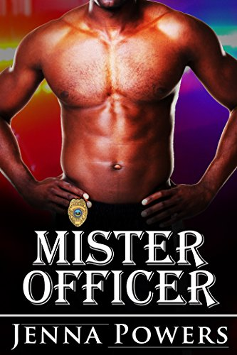 Mister Officer (Interracial Black M Cop / White F Erotic Romance)