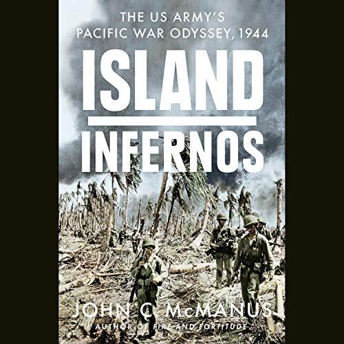 Island Infernos Audiobook By John C. McManus cover art