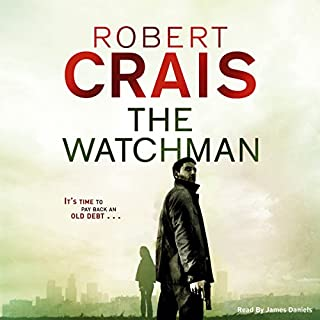 The Watchman                   By:                                                                                                                                 Robert Crais                               Narrated by:                                                                                                                                 James Daniels                      Length: 7 hrs and 53 mins     12 ratings     Overall 4.4