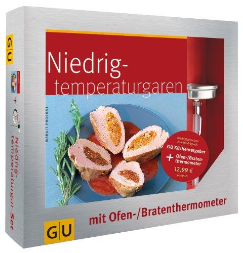 Niedrigtemperaturgaren - Das Set: Plus Ofen-/Bratenthermometer (GU BuchPlus)