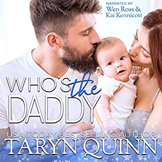 Who's the Daddy     Dirty DILFs, Book 3              By:                                                                                                                                 Taryn Quinn                               Narrated by:                                                                                                                                 Wen Ross,                                                                                        Kai Kennicott                      Length: 8 hrs and 13 mins     106 ratings     Overall 4.7