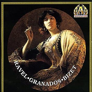 Ravel; Granados; Bizet